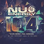Nu Energy 104 - Single by Kevin Energy