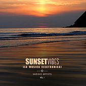 Sunset Vibes (La Musica Electronica), Vol. 1 by Various Artists