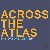 The Daydreamer EP by Across The Atlas