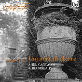 In an Italian Garden: Aria, Cantatas & Madrigals (Live) by Various Artists