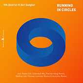Running in Circles by 7th District