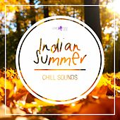Indian Summer Chill Sounds by Various Artists