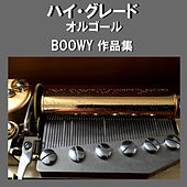 A Musical Box Rendition of High Grade Orgel Boowy by Orgel Sound