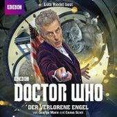 Doctor Who: Der verlorene Engel (Ungekürzt) von Cavan Scott George Mann