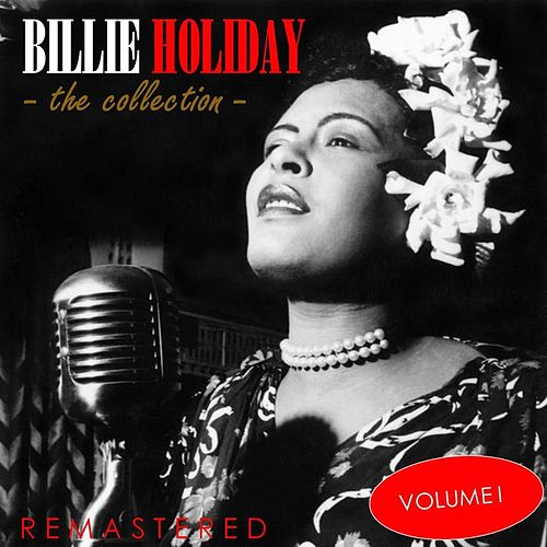 The Collection, Vol. 1 (Remastered) de Billie Holiday