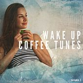 Wake Up Coffee Tunes, Vol. 1 (Relaxed Morning Tunes) by Various Artists