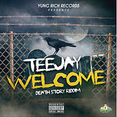 Welcome - Single by Jay Tee