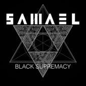 Black Supremacy by Samael