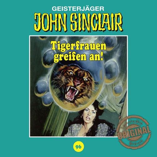 Tonstudio Braun, Folge 96: Tigerfrauen greifen an! von John Sinclair