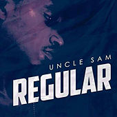 Regular by Uncle Sam (R&B)
