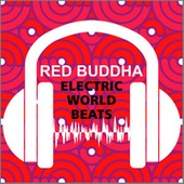 Electric Worldbeats by Red Buddha