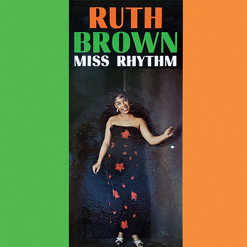 Miss Rhythm (Remastered) von Ruth Brown