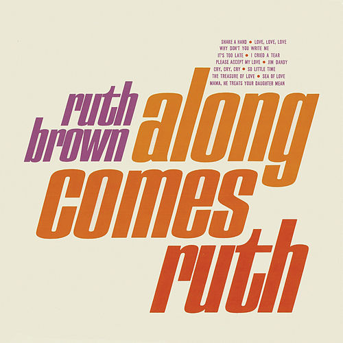 Along Comes Ruth (Remastered) von Ruth Brown