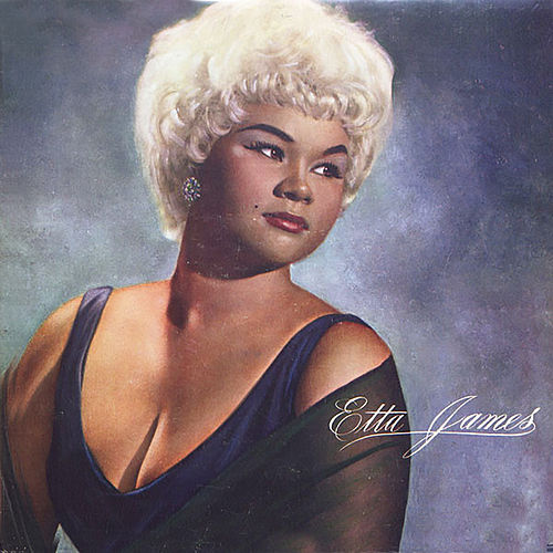 Etta James (Remastered) by Etta James