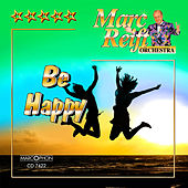 Be Happy by Marc Reift Orchestra
