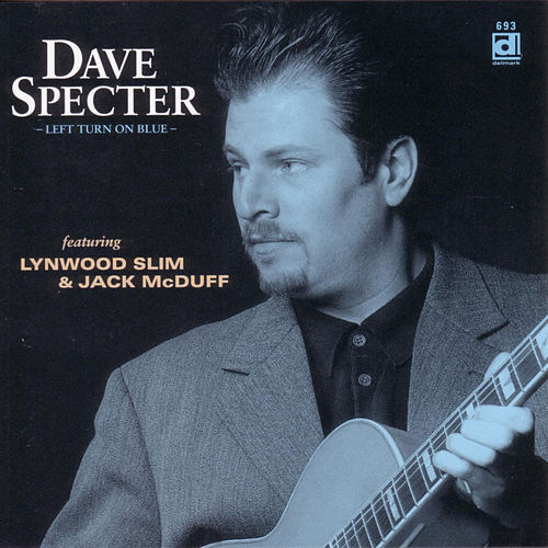 Play & Download Left Turn On Blue by Dave Specter | Napster