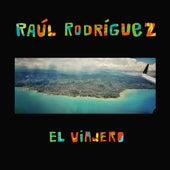 El Viajero by Raul Rodríguez