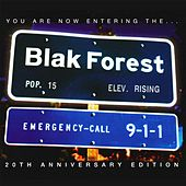 You Are Now Entering The... (20th Anniversary Edition) by Blak Forest