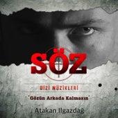 Söz Dizi Müzikleri (Gözün Arkada Kalmasın) van Atakan Ilgazdağ