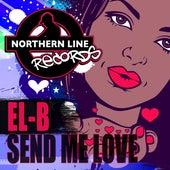 Send Me Love by El-B