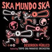 Ska Mundo Ska (Versión Mariachi) by Desorden Público