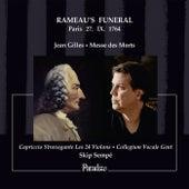 Jean Gilles: Messe des Morts - Rameau's Funeral, Paris, 27. IX. 1764 by Various Artists
