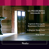 La Pellegrina - Intermedii 1589 by Various Artists