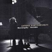 Antonii Baryshevskyi: Mussorgsky & Scriabin by Antonii Baryshevskyi