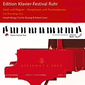 Verdi & Wagner: Paraphrases and Transcriptions (Edition Ruhr Piano Festival, Vol. 31) (Live) by Various Artists