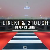 Upper Celling (StreaMix Edit) di Lineki