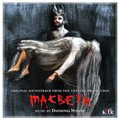 Macbeth (Original Soundtrack from the Theatre Production) by Daemonia Nymphe (Δαιμονία Νύμφη)