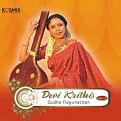 Devi Krithis, Vol. 2 by Sudha Raghunathan