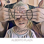 Claro Que No da Lo Mismo by Alberto Plaza