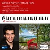 Juan Pérez Floristán (Edition Ruhr Piano Festival, Vol. 30) (Live) by Juan Pérez Floristán