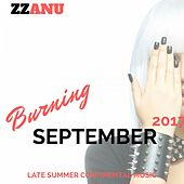 Burning September 2017 (Late Summer Continental Music) by ZZanu