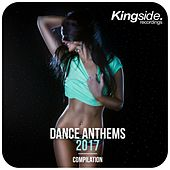 Dance Anthems 2017 (Compilation) by Various Artists