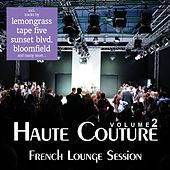 Haute Couture Vol. 2 - French Lounge Session by Various Artists