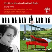 David Fray (Edition Ruhr Piano Festival, Vol. 15) (Live) by David Fray