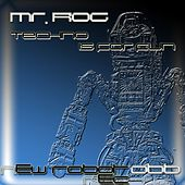 Techno Is For Fun - Single by Mr.Rog