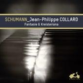 Schumann: Fantasie & Kreisleriana (Bonus Track Version) by Jean-Philippe Collard
