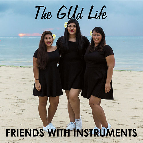 The Gud Life by Friends