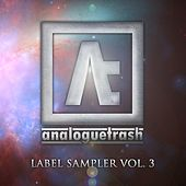 AnalogueTrash Records: Label Sampler, Vol. 3 - EP by Various Artists