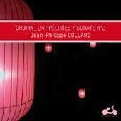 Chopin: Préludes, Op. 28 & Piano Sonata No. 2 in B-Flat Major, Op. 35 -