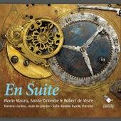 Marais, de Visée & Sainte Colombe: En Suite by Various Artists