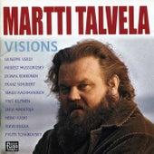 Visions by Martti Talvela