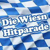 Die Wiesn Hitparade by Various Artists