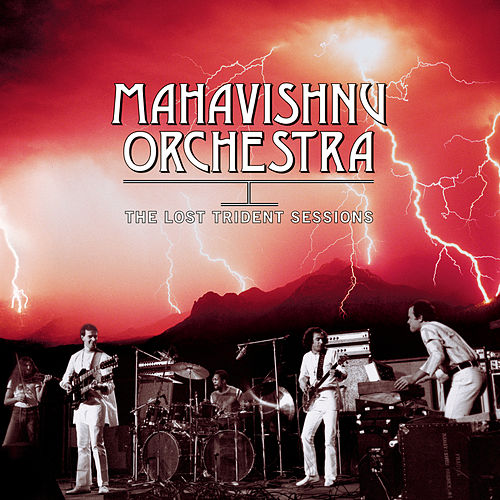 The Lost Trident Sessions von The Mahavishnu Orchestra