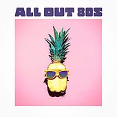 All Out 80s by Various Artists