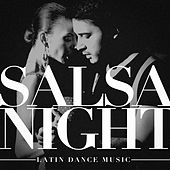Salsa Night: Latin Dance Music by Various Artists