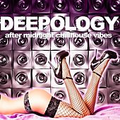 Deepology (After Midnight Chillhouse Vibes) von Various Artists